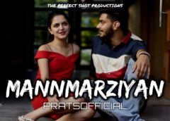 Pratyush Dhiman is back with a new single Mannmarziyan and it will give you feels